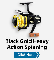 Black Gold Heavy Action Spinning