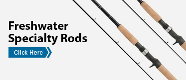 Freshwater Specialty Rods