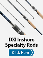 DXI Inshore Specialty Rods